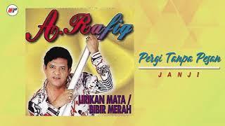 A. Rafiq - Pergi Tanpa Pesan (Official Audio)