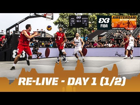 Re-Live - FIBA 3x3 Europe Cup 2017 - Day 1 (1/2) - Amsterdam, Netherlands