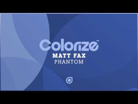 Matt Fax - Phantom [OUT NOW]