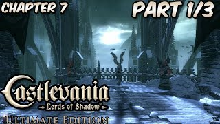 Castlevania: Lords Of Shadow - Let's Play - Chapter 7 Part 1/3 Balcony