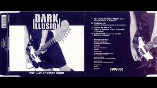 DARK ILLUSION    For Just Another Night