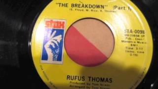 RUFUS THOMAS THE BREAKDOWN PART 1