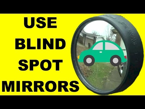 How To Use Blind Spot Mirrors To Increase Driver Safety - Safe Driving Tips - Adjust Mirrors