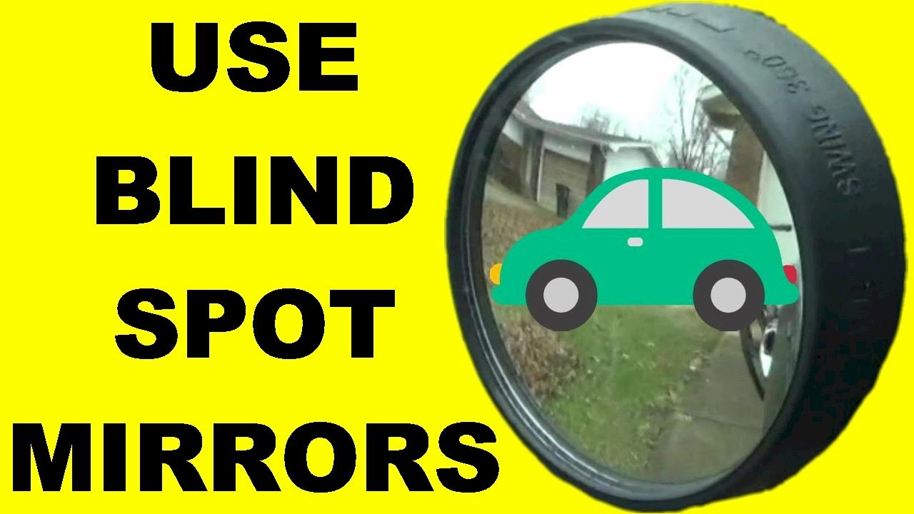 How To Use Blind Spot Mirrors To Increase Driver Safety Safe Driving Tips Adjust Mirrors