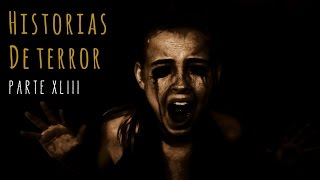 HISTORIAS DE TERROR (RECOPILACIÓN DE RELATOS XLIII) 👻