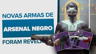 Destiny 2: As três novas armas confirmadas em Arsenal Negro