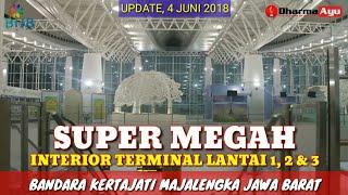 Download Video INTERIOR TERMINAL BANDARA KERTAJATI MAJALENGKA PROGRESS 4 JUNI 2018 MP3 3GP MP4
