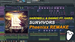 Hardwell & Dannic - Survivors (Original Mix) (FL Studio Remake + FLP)