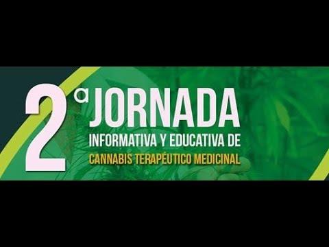 2º Jornadas Puntanas Info. y Educ. sobre uso Cannabis Medicinal (PARTE 2)