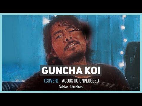 Guncha Koi - Adrian Pradhan (Cover) | Acoustic Unplugged