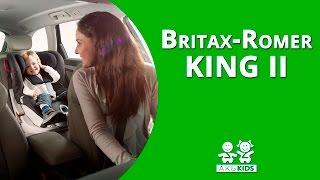 Обзор автокресла Britax Romer KING II 2016
