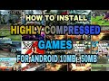 How To Download And Install Highly Compressed Games For Android 10MB-50MB