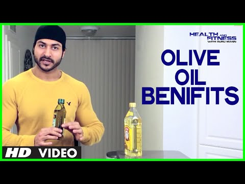 What is Olive Oil? What are the benefits of Olive Oil? | Health and Fitness Tips | Guru Mann