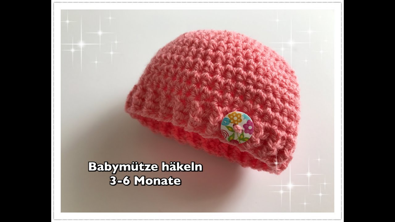 Super Einfache Babymütze Häkeln 3 6 Monate Youtube