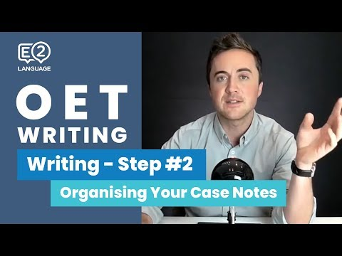 OET Writing: Step 2 | HOW TO ORGANISE YOUR CASE NOTES with Jay!