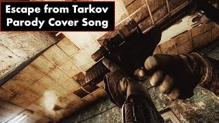 "Escape from Tarkov Parody Cover - ""Clint Eastwood"""