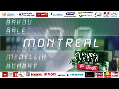 Emission sur Montréal : 24 Heures Chrono de l'international 2015 - Canada - pour vivre à Montréal