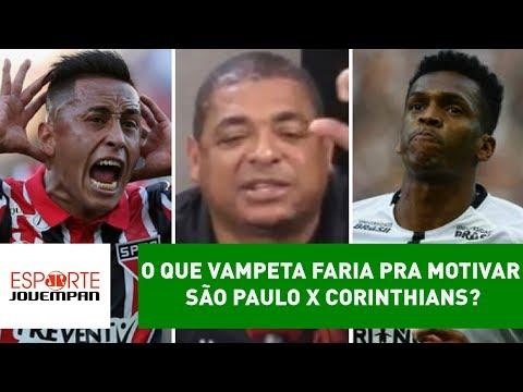 OLHA o que Vampeta faria pra motivar São Paulo x Corinthians!