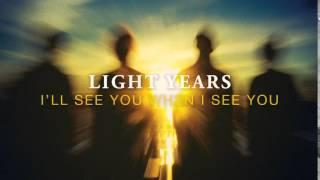 Light Years - The Summer She Broke My Heart