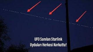 Starlink Uyduları Türkiye'de Gözüktü UFO Sanılan Türkiye'de Uydu Starlink Uydu T