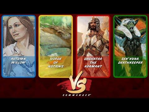 Commander VS S9E7: Autumn Willow vs Horde of Notions vs Daghatar vs Sek'Kuar