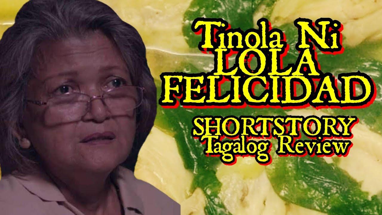 Tinola ni Lola Felicidad:  Short Story Tagalog Review