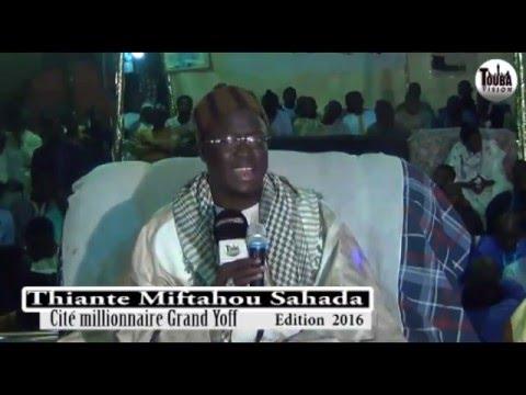 Wakhtanou si Khassida yi  Serigne Abdoulahi Diop Bichri Si Thiante Miftahou Sahada Grand Yoff  2016