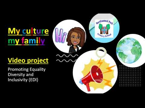 My Culture My Family EDI video project
