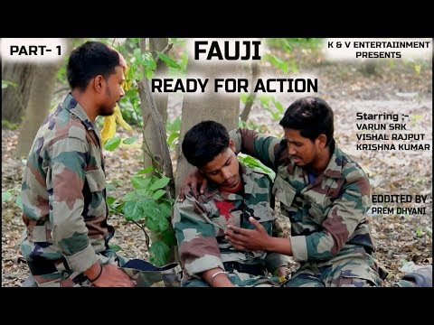 FAUJI READY FOR ACTION ( PART 1 )