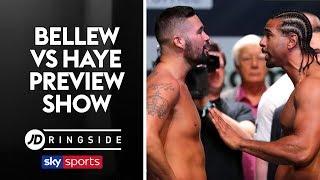 JD RINGSIDE | Tony Bellew vs David Haye 2 | Final Preview Show