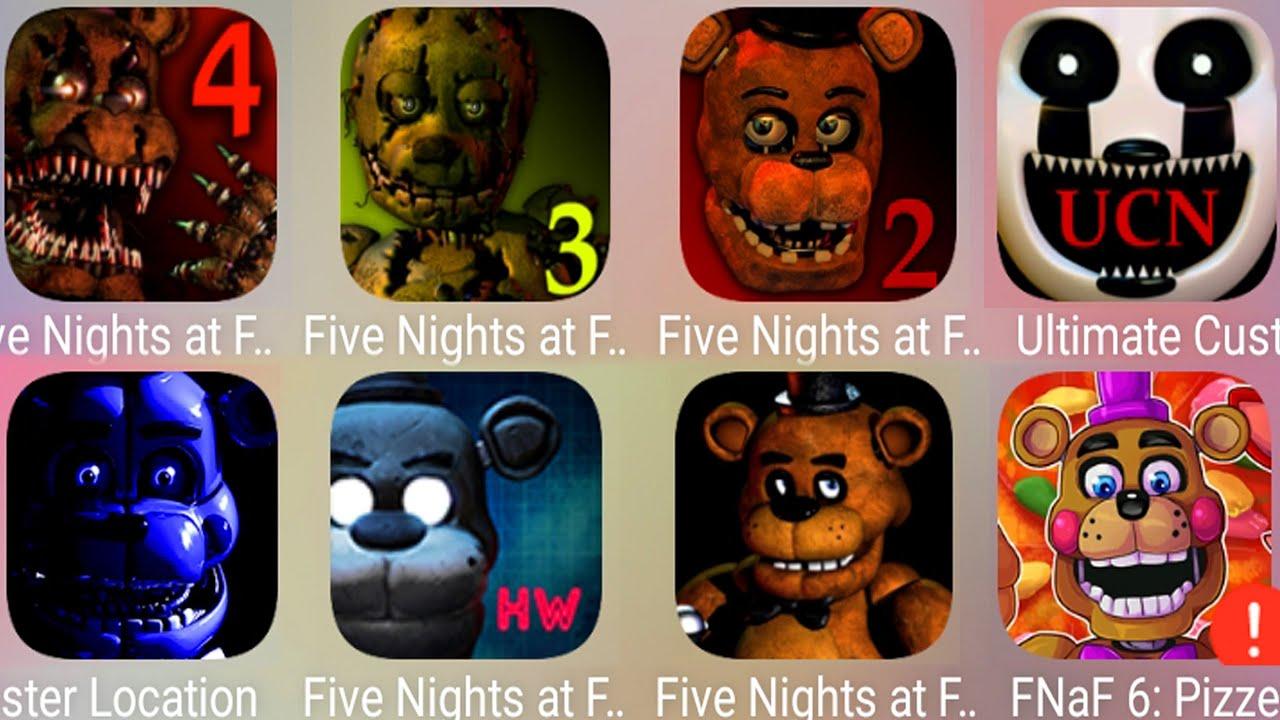 Five Nights At Freddy's 4,FNaF3,FNaF2,FNaF6 Pizzeria Simulator,Sister Location,Ultimate Custom Night