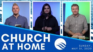 Wellspring Church Online Service | Sunday, May 31, 2020
