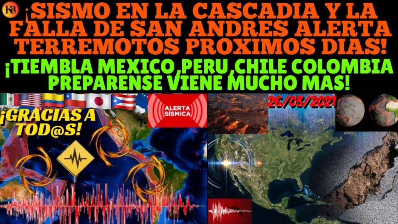 ¡🚨TERREMOTO FALLA SAN ANDRES Y CASCADIA ¿BIG ONE?! ALERTA VIENEN FUERTES SISMOS PRONOSTICO GLOBAL!