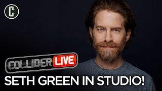 Seth Green in Studio! - Collider Live #151