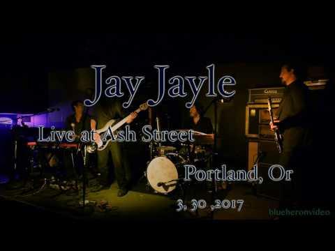 Jaye Jayle at Ash Street Saloon 3, 30, 2017