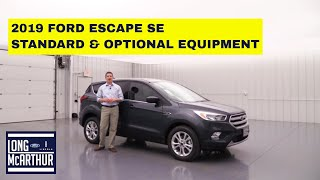 2019 FORD ESCAPE SE STANDARD AND OPTIONAL EQUIPMENT WALK-AROUND