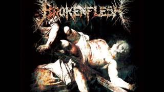 Broken Flesh - Stripped, Stabbed, And Crucified (Christian Death Metal)