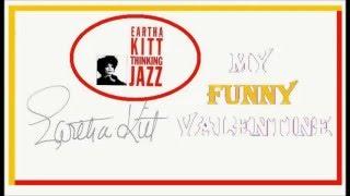 Eartha Kitt - My Funny Valentine 1991