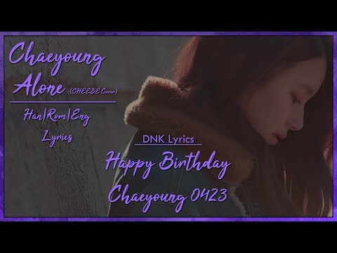 Chaeyoung (TWICE) - Alone (CHEEZE Cover) [Han|Rom|Eng Lyrics]