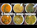 best healthy soup recipes for better immunes | tasty and filling soup collection | soup recipes