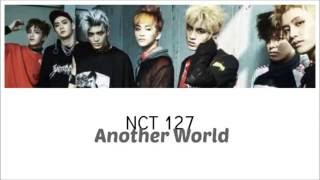 """Nct 127 """"another world"""" lyrics video by purincess my favorite song of the album :) i'm sorry if you found some mistakes :/ color code : jaehyun - pink mark -..."""
