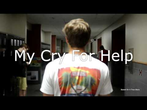 My Cry For Help