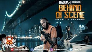 Radijah - Behind Di Scene [Audio Visualizer]
