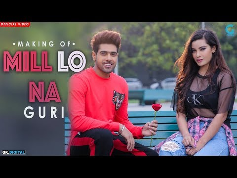 Mill Lo Na (Behind The Scenes) - Guri Ft Sukhe | Jaani | Satti Dhillon | New Punjabi Song | Geet MP3