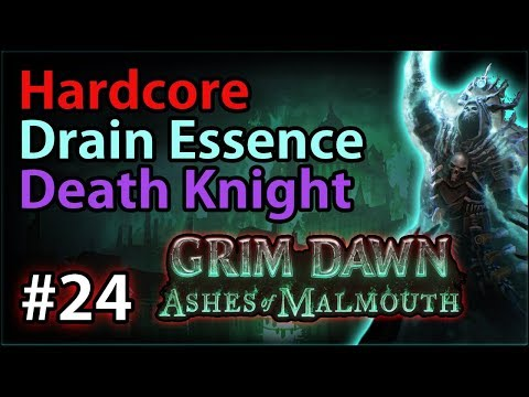Malmouth Steelcap District - #24 - Hardcore Death Knight - Let's Play Grim Dawn: Ashes of Malmouth