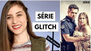 Glitch serie sinopse