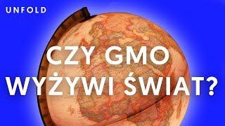 GMO: i co dalej? | UNFOLD