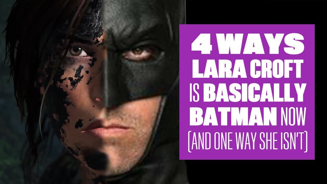 4 Ways Lara Croft Is Basically Batman Now (And One Way She Isn't) - Shadow of the Tomb Raider