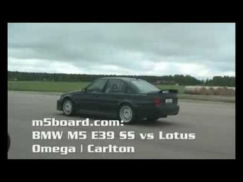 m5board.com: Lotus Omega | Carlton vs BMW M5 E39 Supersprint 50-250 km/h