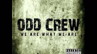 Watch Odd Crew There Is No Whiff video